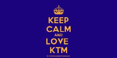 Keep Calm and Love KTM